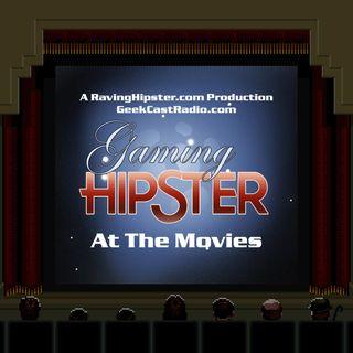 5 - Gaming Hipster at the Movies