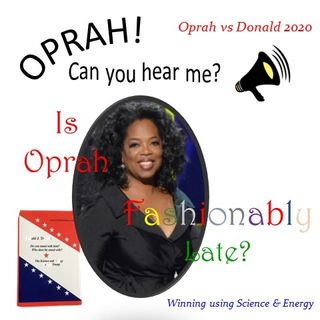 Oprah - Can You Hear Me - 37 - Is Oprah Fashionably Late?