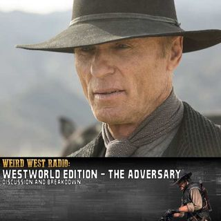 Westworld S01E06 'The Adversary' - Discussion
