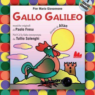 """Pier Mario Giovannone """"Gallo Galileo"""""""