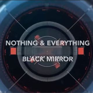 Black Mirror (Are we all living in a phone?)