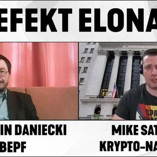 Efekt Elona - dr Marcin Daniecki i Mike Satoshi analizują wydarzenia z rynku