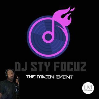 DJ STY FOCUZ MAIN MORNING MIX THROWBACK THURSDAY'S EP123 5/13/21 #HSM