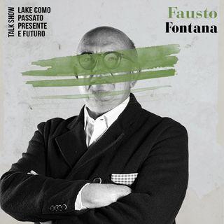 Una Finestra Sul Lago Talk Show - Fausto Fontana
