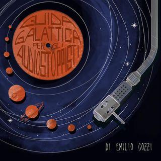 2001: Odissea nello spazio (ospite Roberto Recchioni) - Guida galattica per gli audiostoppisti, di Emilio Cozzi