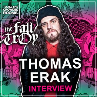 Thomas Erak - The Fall Of Troy Interview - Mukiltearth 2020