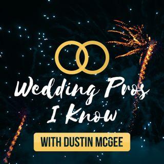 Wedding Pros I Know Episode #1 | Introduction