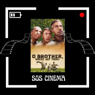 """O Brother Where Art Thou"" (2000); O What Fun! - SOSC #24"