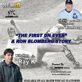 "Episode 2 - ""The First DH Ever"" A Ron Blomberg Story"