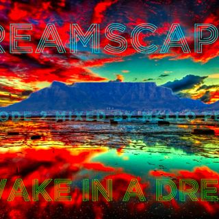 Dreamscapes: AwakeInADream