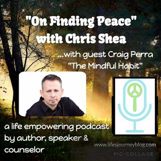 The Mindful Habit with Craig Perra