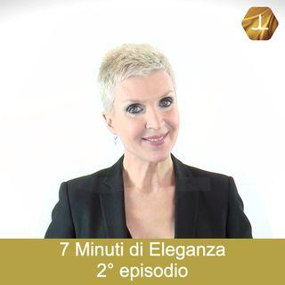 7 Minuti di Eleganza - 2° episodio   🎧🇮🇹