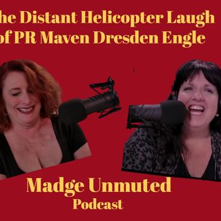 The Distant Helicopter Laugh of PR Maven Dresden Engle