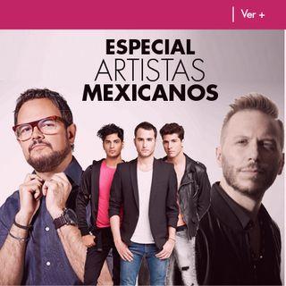 Especial de Artistas Mexicanos por Vibra en las Mañanas