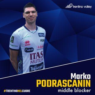 Podrascanin, le prime parole da giocatore di Trentino Volley