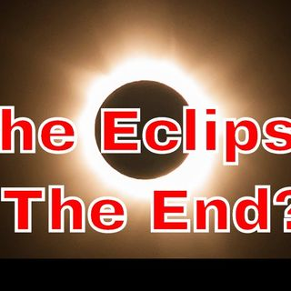 Eclipse 2017: does this mean Armageddon? Here's my answer, what's yours?