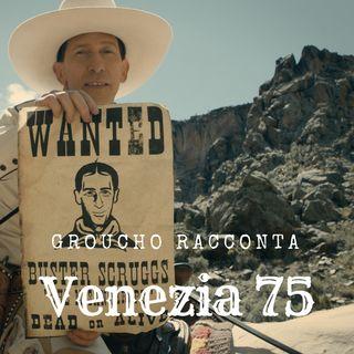 Venezia 75 | The Ballad of Buster Scruggs, L'amica geniale, Saremo giovani e bellissimi, The Mountain