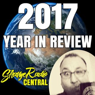 2017 Year in Review - Funniest & THE BEST - Strange Radio Central