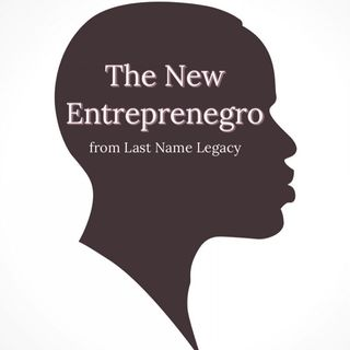 The New Entreprenegro from Last Name Legacy - Episode 4
