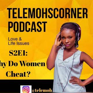 S2E1 - Why Do Women Cheat?