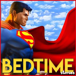 Superman 2 - Bedtime Story