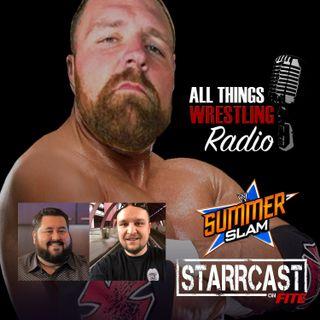 Summerslam Picks, Starrcast Preview with Conrad Thompson & Dave Hancock