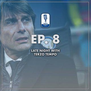Ep.8 - Late Night with Terzo Tempo