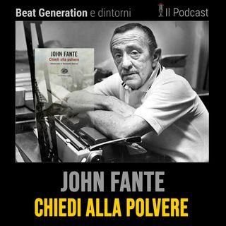 John Fante - Chiedi alla Polvere