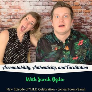 Accountability, Authenticity, and Facilitation With Sarah Ogdie