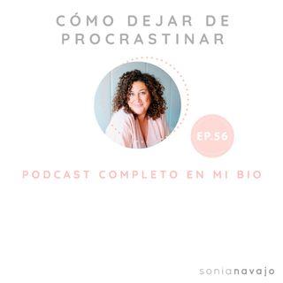 56-Cómo dejar de procrastinar
