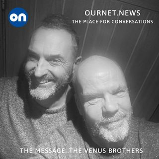 The Venus Brothers - The Message on OurNet
