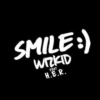 wizkid ft H.e.r smile