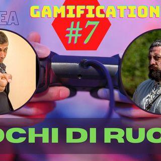 Giochi di Ruolo: Tra divertimento, educazione e metafora di vita | Gamification Ep.7 | Live