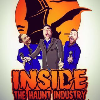 Going Inside The Haunt Industry with Dan Doble
