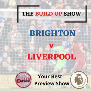 The Build Up Show | Brighton v Liverpool | FB4 Daily