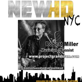 Episode 16 - Robert Miller (Musician/Bassist)