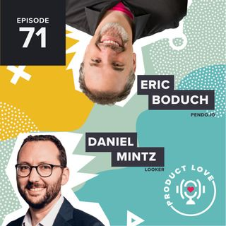 Daniel Mintz joins Product Love to talk about data in product management