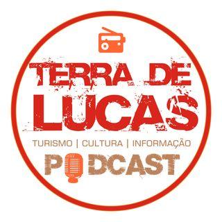 Programa Terra de Lucas - Podcast