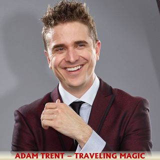 Adam Trent - Traveling Magic