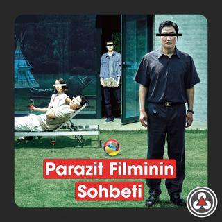 S1B9 - Parazit Filminin Sohbeti