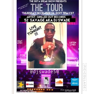 THE TOUR: SPECIAL GUEST 52 SAVAGE AKA DJ SWADE