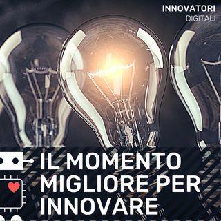 E4 - Qual è il momento migliore per sfruttare l'innovazione?