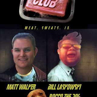 Episode 15- Meat Club