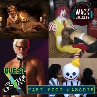 E51 - Fast Food Mascots w/The Center Cut : Is that how Big Macs are born?