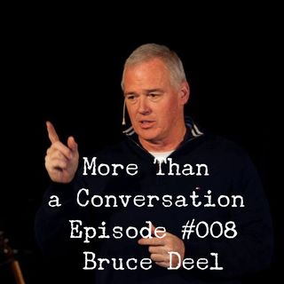 #008 Bruce Deel, Founder of City of Refuge, Author, Pastor, Community Benevolence Pioneer