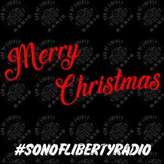 #sonoflibertyradio - Merry Christmas