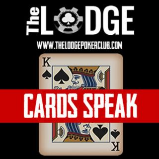 EP1 CARDS SPEAK- The Lodge Poker Club Podcast