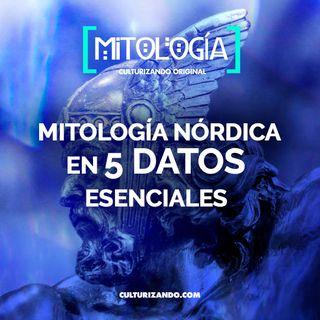 Mitología nórdica en 5 datos esenciales • Mitología - Culturizando