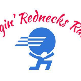 "The Dude Ranch Podcast ""RAGIN' REDNECKS"" Episode Plus A Bonus 1 Min. Of Bad Radio At 11:00"