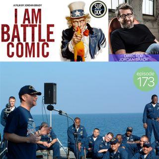 173 - Director Jordan Brady (I AM COMIC, I AM ROAD COMIC, I AM BATTLE COMIC)